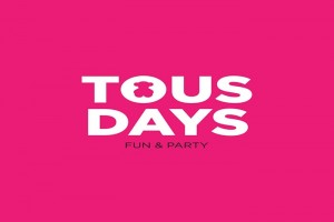 TOUS DAYS EVENT
